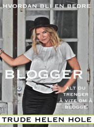 hvordan-bli-en-bedre-blogger
