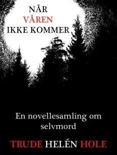 cover-novellesamling-na%cc%8ar-va%cc%8aren-ikke-kommer