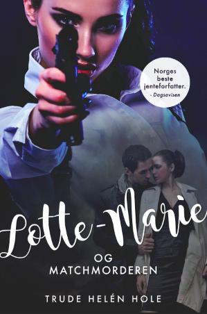 Lotte-Marie og Matchmorderen