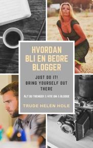 hvordan bli en bedre blogger (2)