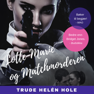 3 Lotte-Marie og Matchmorderen - lydbok