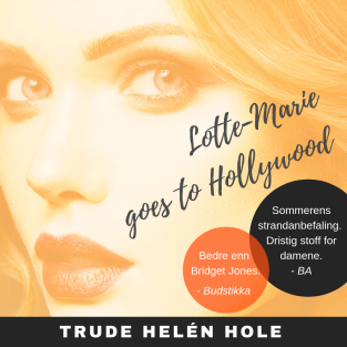 Lotte-Marie goes to Hollywood - lydbok
